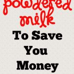 Food Storage is Good for You: Powdered Milk