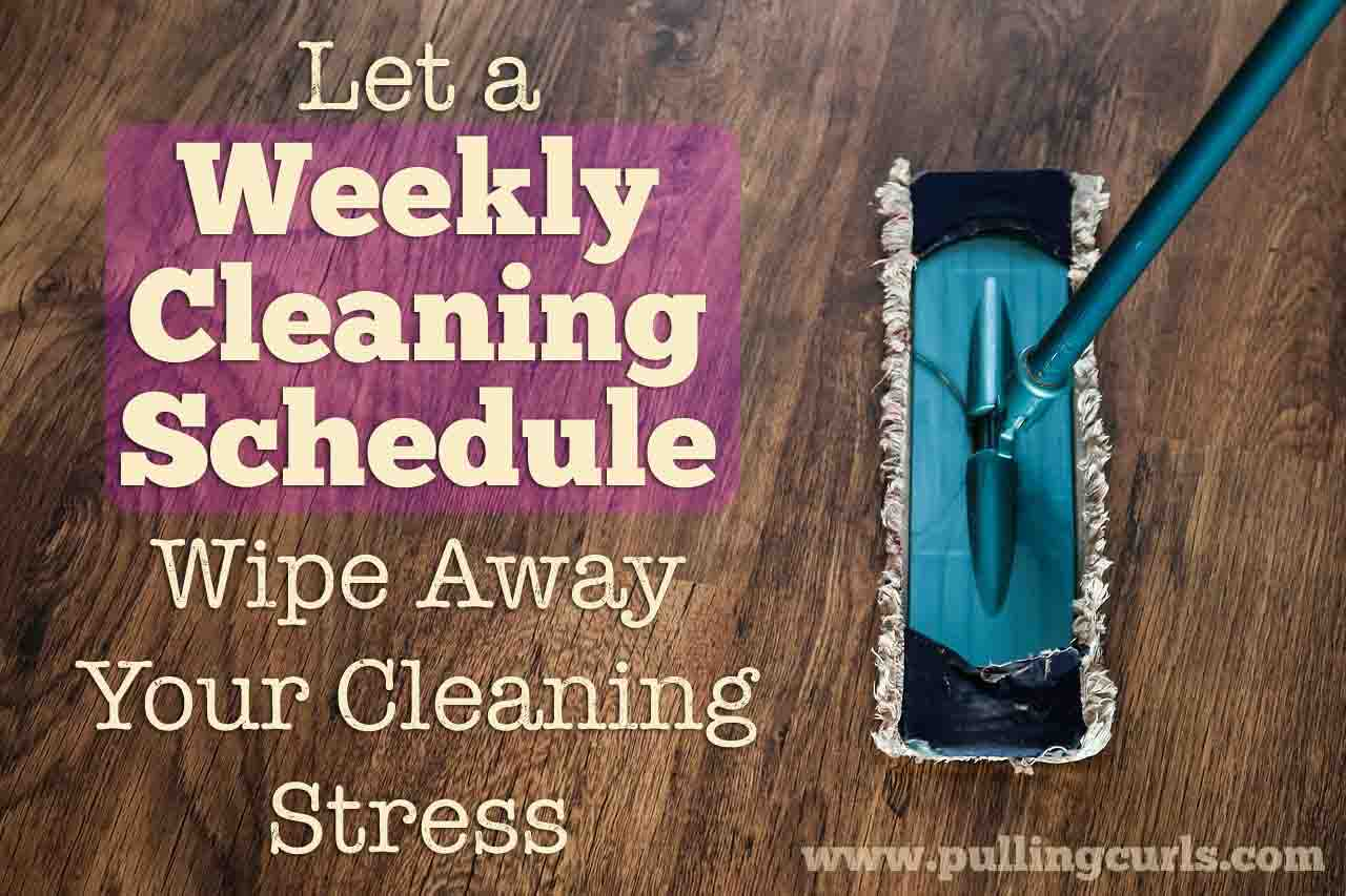 Having a plan for what will get clean when will wipe away your stress of cleaning. How to make a cleaning schedule, and why it's great!