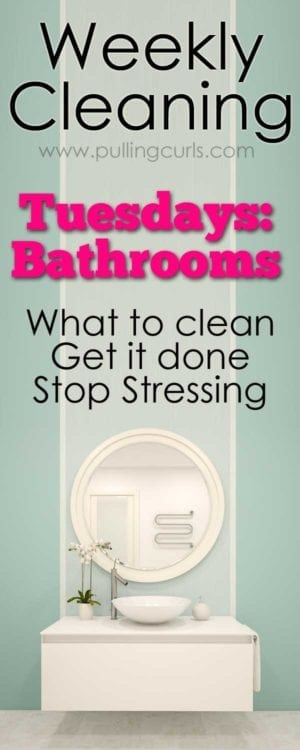 clean bathroom | weekly cleaning | printable | toilets | tile | grout | Organization