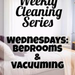 How to Clean Your Room:  Weekly Cleaning Series