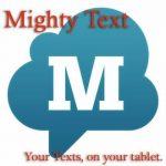 Favorite Apps:  Mighty Text