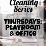 Weekly Cleaning: Thursdays — Office & Play Area