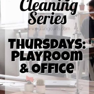 cleaning the playroom and office / weekly cleaning / printable