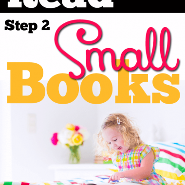Small books are a key step in teaching reading. The smaller the better, the more repetative the better. Books that make you want to die rather than read them over, and over, and over... and over.