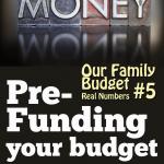 Family Budget:  Pre-funding