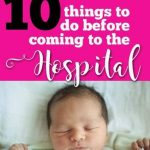 Hospital Checklist: The Nurse's Guide to What to do Before the Baby