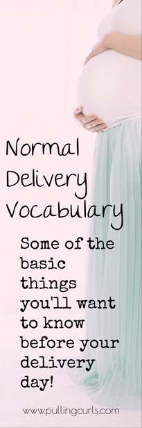 Let's talk about some basic labor and delivery maternity terminology.  Here are 5 pregnancy vocabulary words you need to know in the land of L&D -- some labor and delivery vocabulary words.  I think this medical terminology for labor and delivery will be super helpful -- all from an L&D nurse! via @pullingcurls