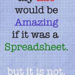 Life Isn't a Spreadsheet