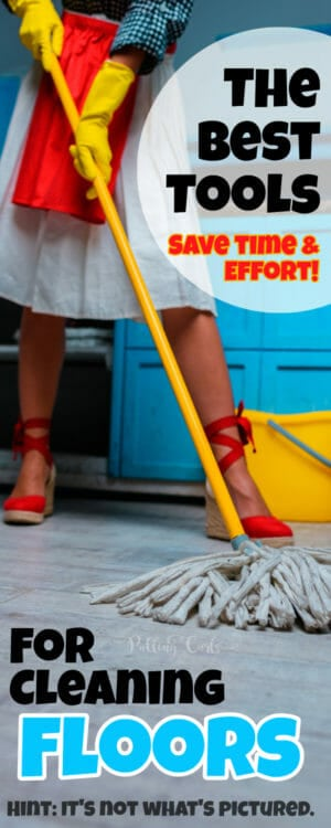 How does a busy mom keep her floors clean -- what's the best to use?