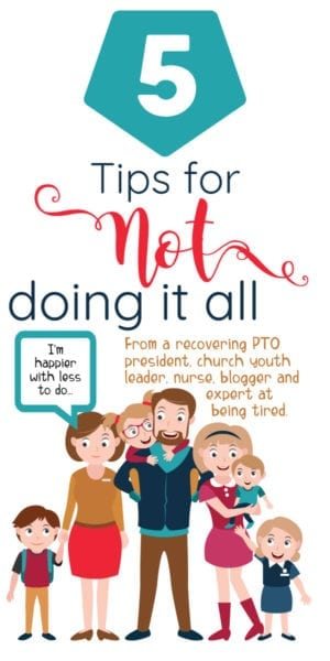 tips to NOT doing it all