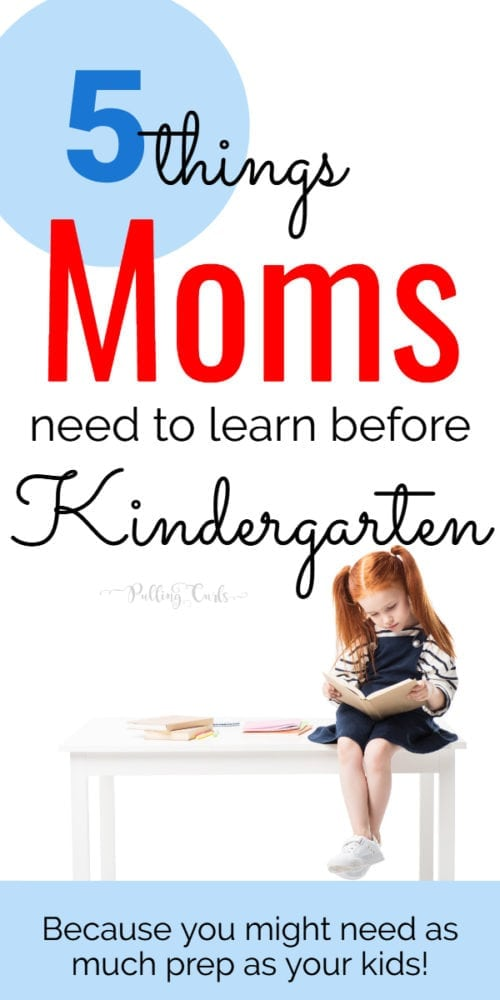 what does a mom need to know before Kindergaretn?