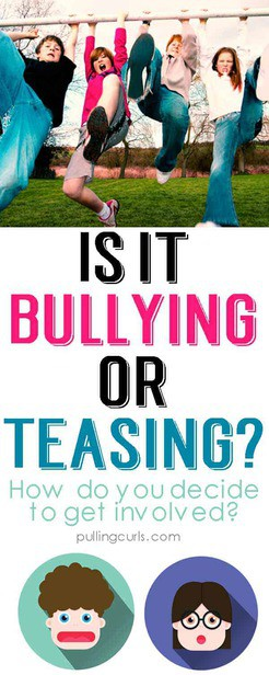 Is it bullying or just teasing? Lessons for kids / prevention / lesson / awareness / teens / parents