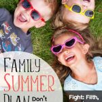 What to do with my kids in the summer?
