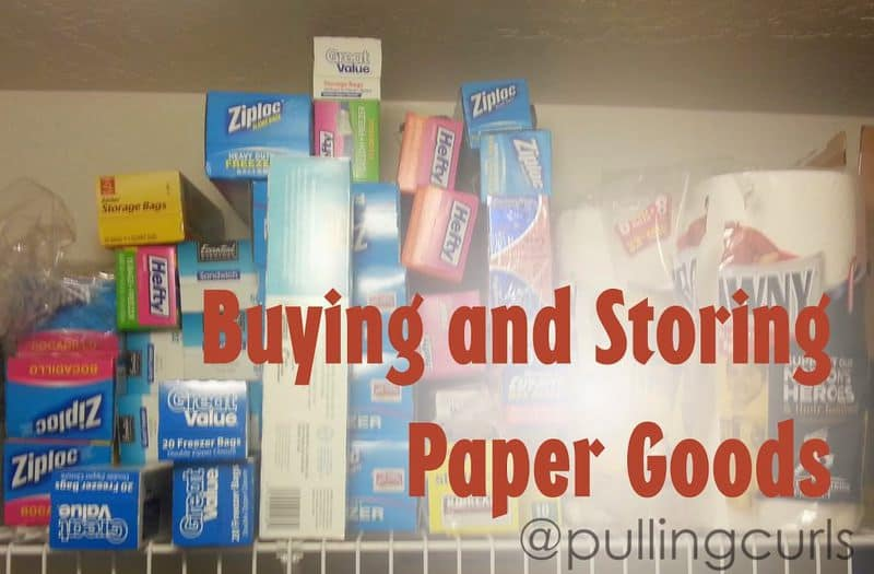 My target prices for paper goods, as well I store them, and how much I keep on hand