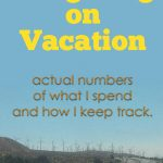 How I budget on vacation to not feel too contrained, but not spend like it's play money.
