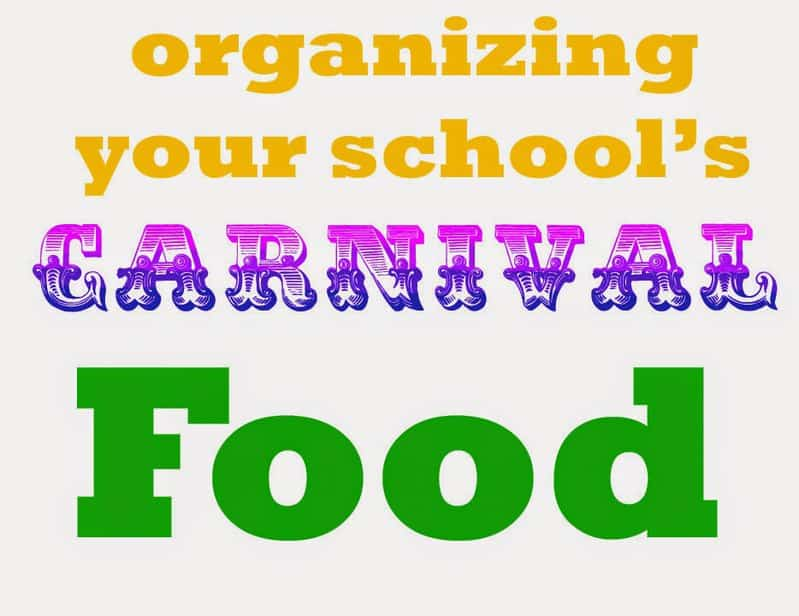 Organizing the food for the school carnival can be a daunting task.  Here's how we do it without getting in trouble with the health department.