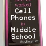 How We Work Cell Phones in Middle School