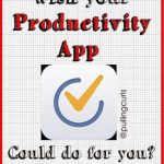 The Best Productivity App — Tick-Tick {Improved}