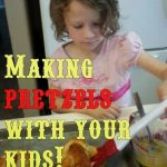 Making Pretzels with Kids