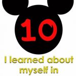 Top Ten Things I Learned About Myself in Disneyland