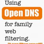A Free Family Internet Filter with Open DNS