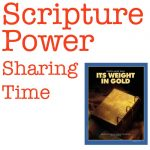 August 2014 Week 3 sharing time: Scripture Study gives me and my family spiritual strength.