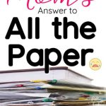 Manage Paper Clutter