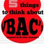 VBAC risks vs benefits: 5 things to think about