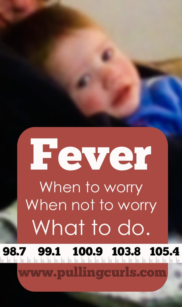 Children's Fevers can be scary for moms. Here's what to do, and when to worry.