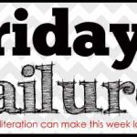 Friday Failure:  After School