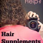 Hair Supplements:  Hair Helper?