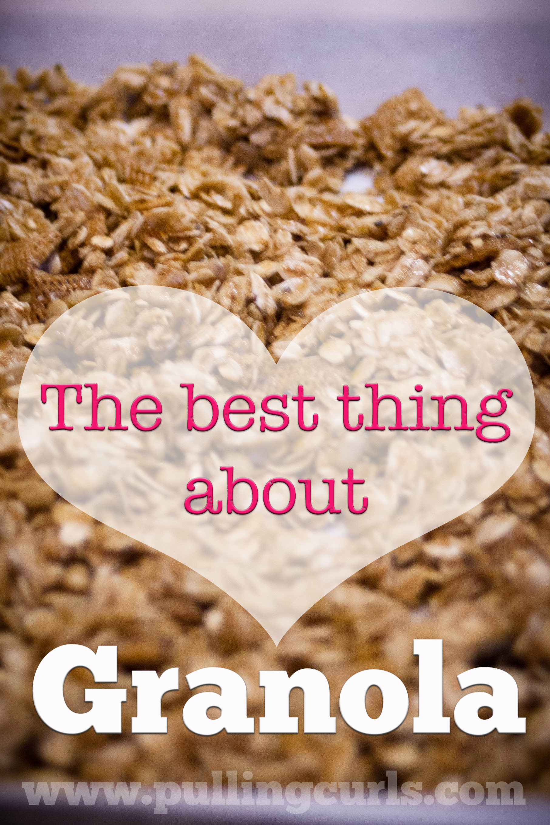 The very best thing about Granola... what do YOU think it is?