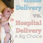 Home Delivery Vs Hospital Delivery