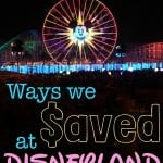 5 Ways I Save at Disneyland