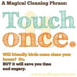 The Magical Cleaning Phrase