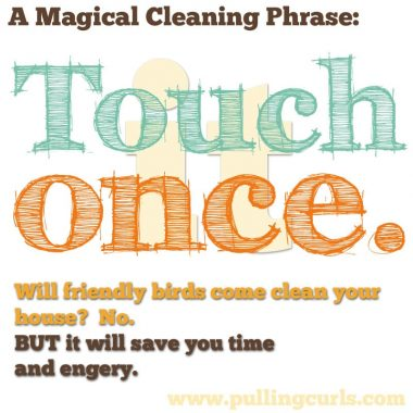 It's a magical cleaning philosophy that will save you time and energy.