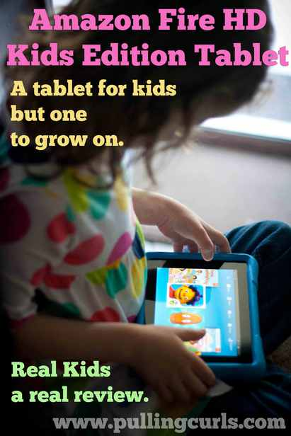 Kindle Fire HD Kids Edition will grow your kids, it gives them just what you need, with you keeping an eye on it.