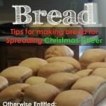 Tips on How to Make a LOT of Bread