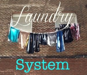 My family's laundry system, adapt it to work for you!