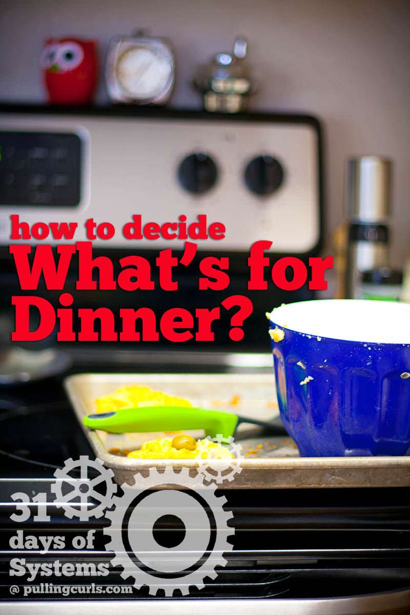How to Decide What's For Dinner?