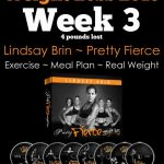 Pretty Fierce Week 3