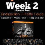Pretty Fierce Weight Loss Week 2