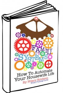 Are there things you do weekly in your home that you really wish went smoother! Come read my book about Family Systems. It gives plenty of examples of family systems at my house, as well as 4 truths to family systems that you can use to make your own!