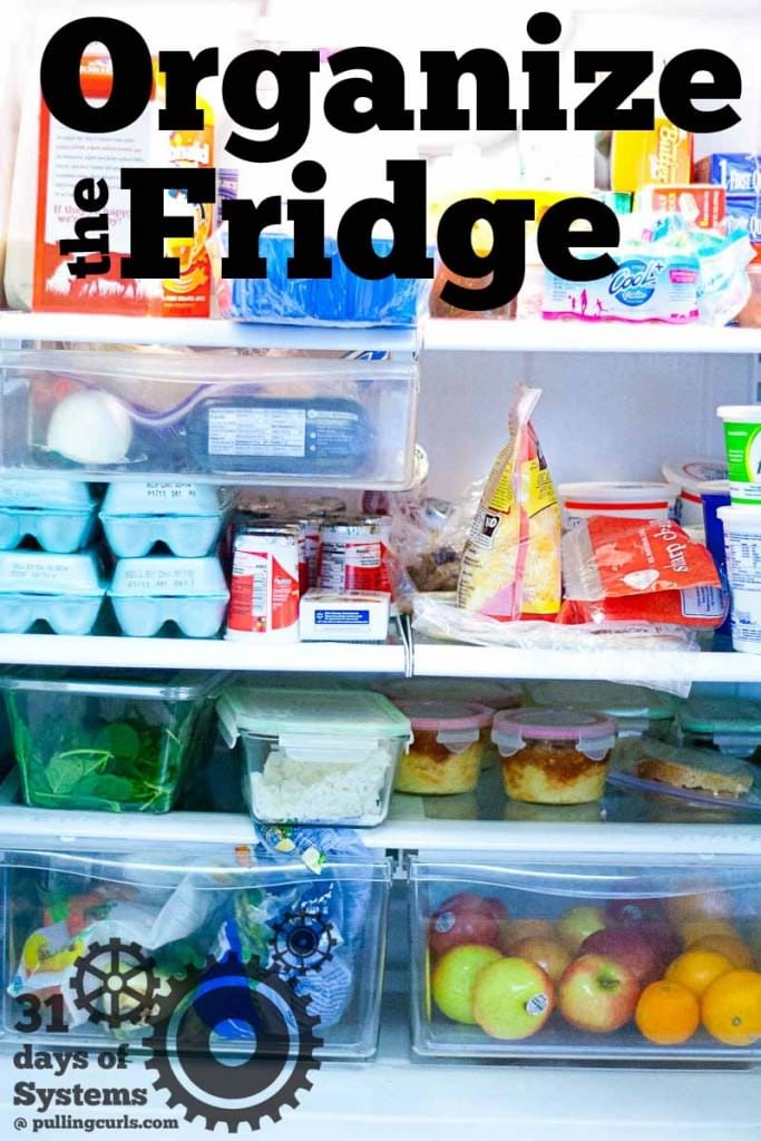 Organizing the fridge so that everyone knows what's where will help at mealtimes and lunch prep time.