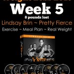 Pretty Fierce: Week 5