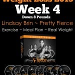 Pretty Fierce: Week 4