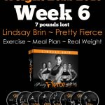 Pretty Fierce Week 6