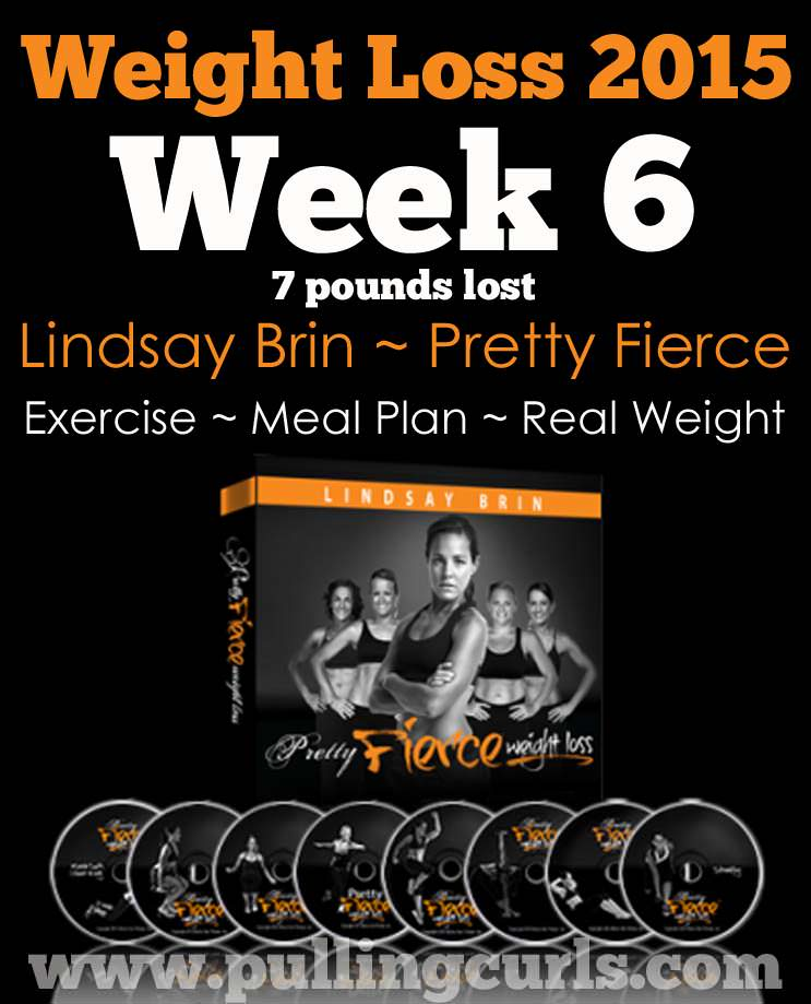 Pretty Fierce workouts from Lindsay Brin. How much I've lost here at week 6.