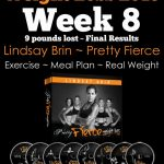 Pretty Fierce:  Week 8 ~ final results