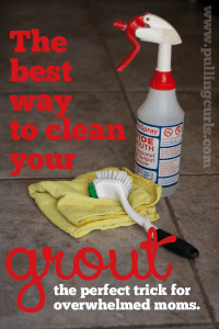 Here's a tip for overwhelmed moms who find grout cleaning to just be ONE more thing. I have the solution for you.